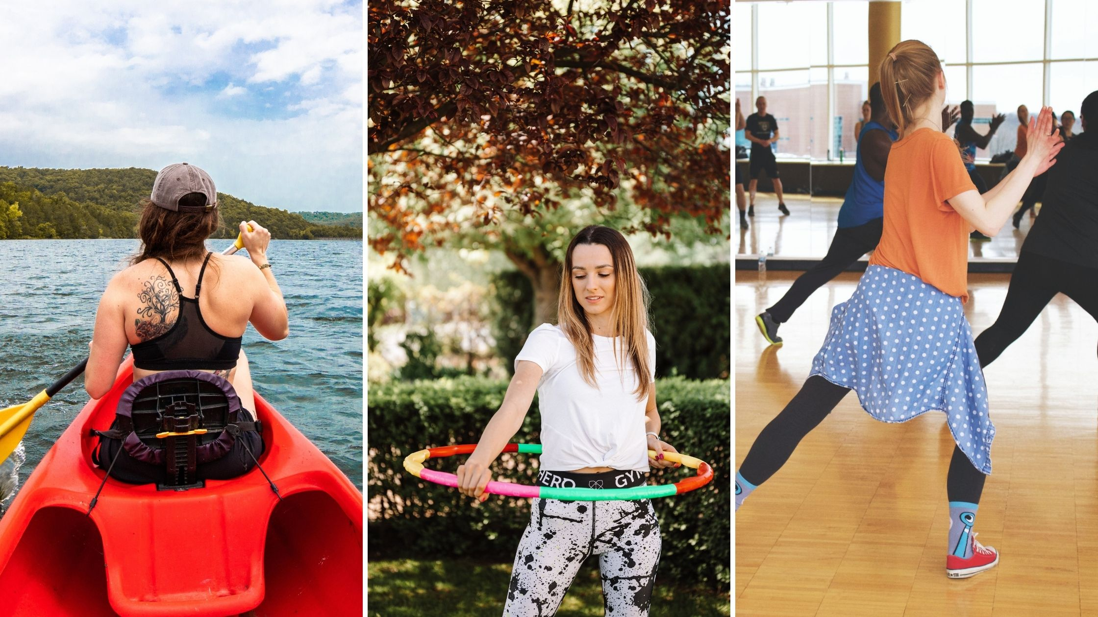 Kayaking, hula hooping and dancing